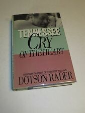 TENNESSEE CRY OF THE HEART by Dotson Rader  Tennessee Williams  Gay Interest
