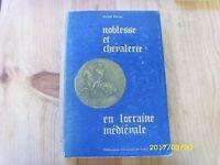 Parisse - Noblesse et Chevalerie en Lorraine médiévale -1982- Université  Nancy