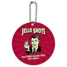 Jello Shot Other Favorite Thing Jiggles Round Luggage ID Tag