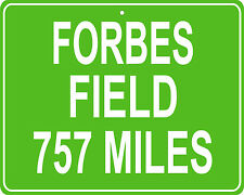 Pittsburgh Steelers and Pirates Forbes Field Oakland, PA mileage sign your house