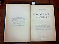 1921 - GATTI, A. UOMINI E FOLLE DI GUERRA.