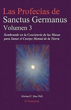 Las Profecias de Sanctus Germanus Volumen 3 by Michael P. Mau (2011, Paperback)