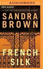 French Silk by Sandra Brown (2016, MP3 CD, Unabridged)
