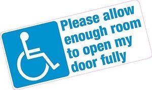 Please Allow Enough Room to Open Door Disabled Blue Badge Vinyl Car Sticker
