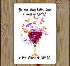 Wine Watercolor Print And Butterfly, Metal Tin Plaque | Wine Quote , two wine