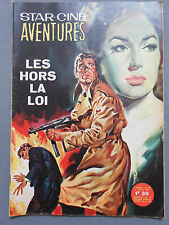 ►STAR CINE AVENTURES N°147/1964- LES HORS LA LOI- ADELMO DI FRAIA-SERENA VERGANO