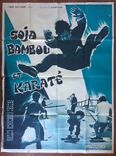 Affiche SOJA, BAMBOU ET KARATE Challenge of the Dragon ARTS MARTIAUX Hong-Kong