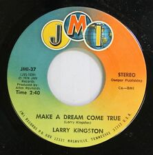 Country Nm! 45 Larry Kingston - Make My Dream Come True / Good Morning Loving On