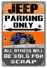 Jeep Parking Only Metal  Sign Others  Sold For Scrap Aged  Reproduction 12″x18″