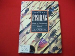 THE COMPLETE BOOK OF FISHING-A GUIDE TO FRESH & SALT WATER & BIG-GAME FISHING ++