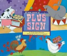 If You Were a Plus Sign   by Trisha Speed Shaskan    Paperback