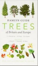 Hamlyn Guide Trees of Britain and Europe, New, Sutton, D.A., Press, J.R., Humphr