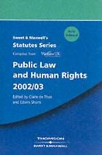 Sweet and Maxwell's Public Law and Human Rights 2002/03 (Statutes), Unknown, Use