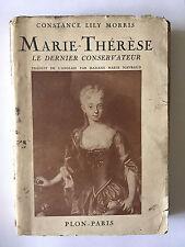 MARIE THERESE DERNIER CONSERVATEUR 1937 CONSTANCE LILLY MORRIS ILLUSTRE