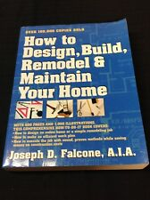 How to Design, Build, Remodel, and Maintain Your Home, Paperback by Falcone, ...