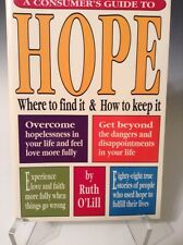 A Consumer's Guide to Hope : Where to Find It and How to Keep It by Ruth  226