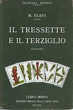 Elevi - Il Tressette e il Terziglio - Manuali Hoepli I Edz. 1931 Giochi di carte