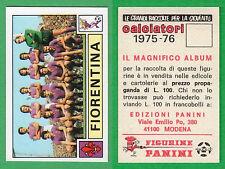 FIGURINA CALCIATORI PANINI 1975/76 - NUOVA/NEW N.100 SQUADRA - FIORENTINA