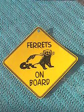 Ferrets On Board Sign