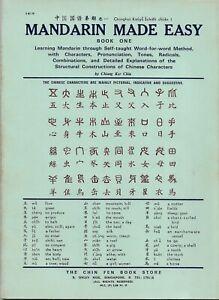 MANDARIN MADE EASY, Book 1. Méthode d'Apprentissage du Chinois - Chiang Ker Chiu
