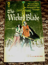 The Wicked Blade by Robert Carse (The lusty story of a crusader)