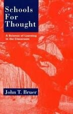 Schools for Thought: A Science of Learning in the Classroom Bruer, John T. Pape