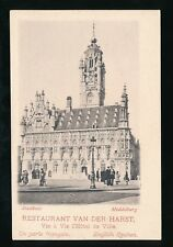 Holland Netherlands MIDDELBURG Stadhuis Resaurant van der Harst c1902 u/b PPC