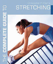 The Complete Guide to Stretching (Complete Guides), Norris, Christopher M., Good