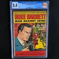Mike Barnett Man Against Crime #1 (Fawcett 1951) 💥 CGC 2.5 💥 ONLY 3 in CENSUS!