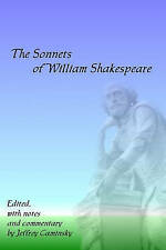 The Sonnets Of William Shakespeare by Jeffrey Caminsky