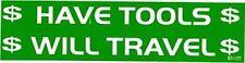 MILLWRIGHT Bumper Sticker*Have Tools Will Travel +5 sets  pocket charts