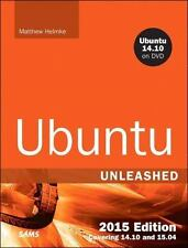 Ubuntu Unleashed 2015 Edition: Covering 14.10 and 15.04 (10th Edition) by Helmk