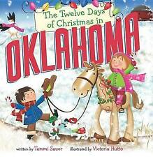 The Twelve Days of Christmas in Oklahoma (The Twelve Days of Christmas in Americ