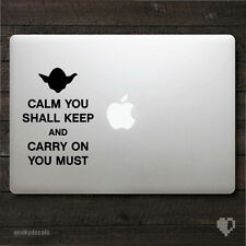 Star Wars Yoda Calm you shall keep and carry on you must Macbook Decal