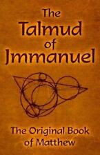 The Talmud of Jmmanuel: The Clear Translation in English and German, 3rd Edition