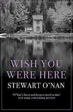 WISH YOU WERE HERE / STEWART O'NAN9781760293888