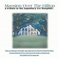 Mansion Over the Hilltop: A Tribute to Ira Stanphill, Compact Disc [CD] New
