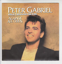 Peter GABRIEL 45T WALK THROUGH THE FIRE Film AGAINST ALL ODDS Larry CARLTON RACE