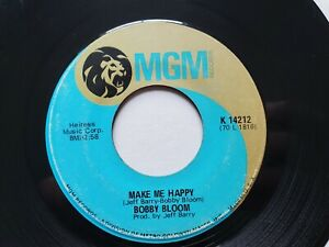 """BOBBY BLOOM - Make Me Happy / This Thing I've Gotten Into 1970 R&B SOUL 7"""" MGM"""