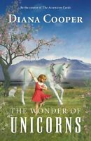 The Wonder of Unicorns by Cooper, Diana