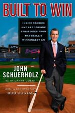 Built to Win: Inside Stories and Leadership Strategies from Baseballs Winninges