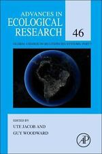 Advances in Ecological Research: Global Change in Multispecies Systems Pt. 1...