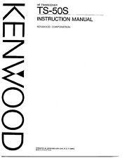 Highest Quality ~ KENWOOD TS 50S Operating Manual