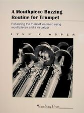 A Mouthpiece Buzzing Routine for Trumpet : Enhancing the Trumpet Warm-up...