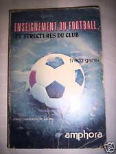 ENSEIGNEMENT DU FOOTBALL STRUCTURES CLUB AMPHORA 1980