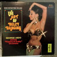 "THE ART OF BELLYDANCING - George Abdo - 12"" Vinyl Record LP - VG (Cheesecake)"