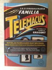 La Extraordinaria Familia Telemacus. Daryl Gregory