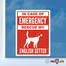 In Case of Emergency Rescue My English Setter Sticker Vinyl - #2 dog llewellyn