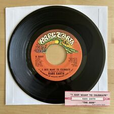 RARE EARTH - I JUST WANT TO CELEBRATE 45 rpm 7