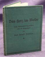 Findeisen Das Herz im Walde 1930 Widmungsexemplar Geschichten Lieder Kunst sf